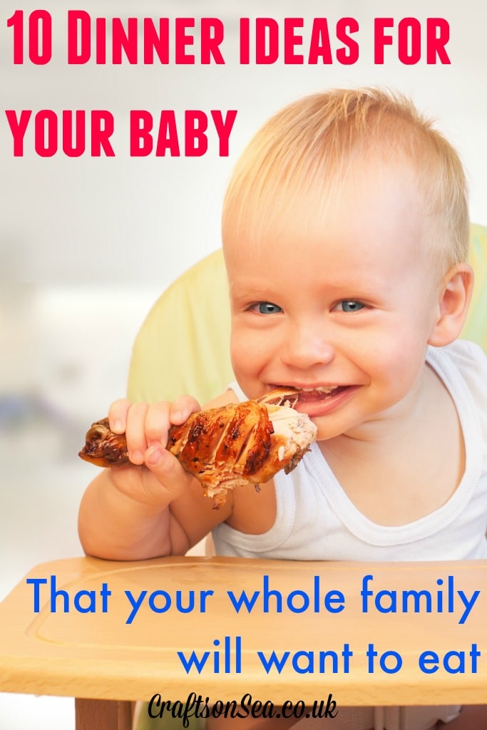 10 dinner ideas for your baby that your whole family will want to eat