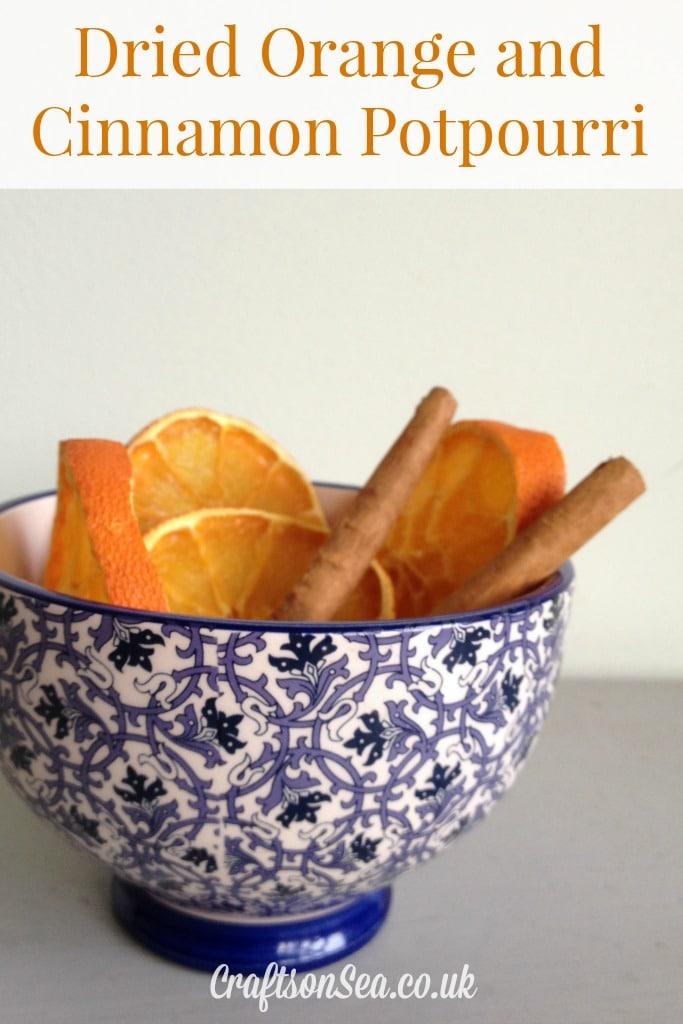 Dried Orange and Cinnamon Potpourri