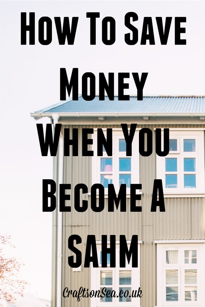 How To Save Money When You Become A SAHM
