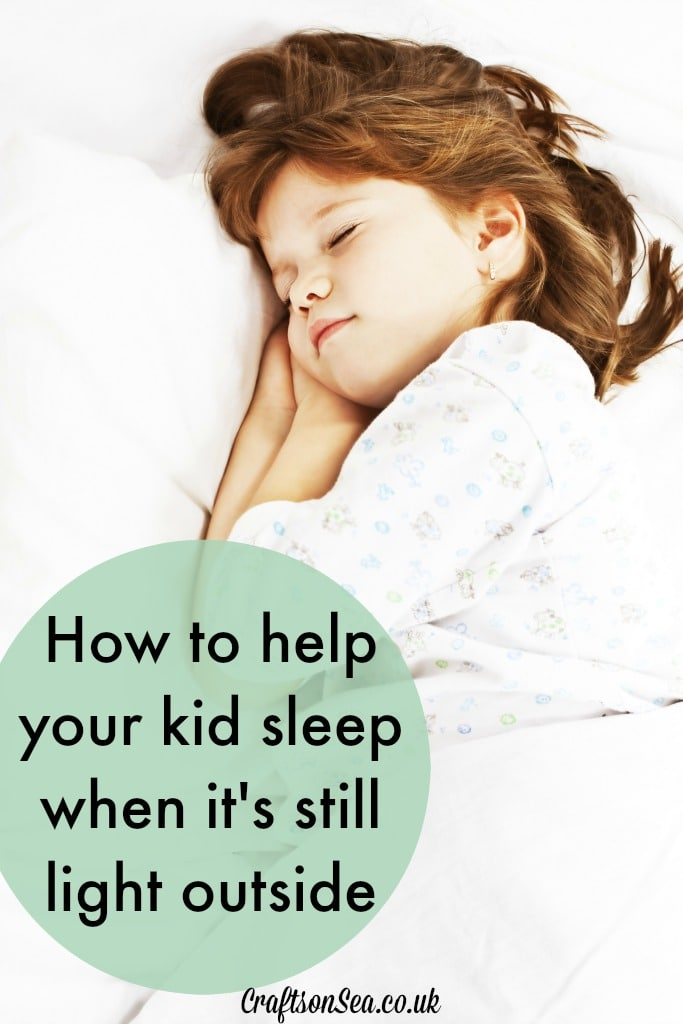 How to help your kid sleep when it's still light outside tips