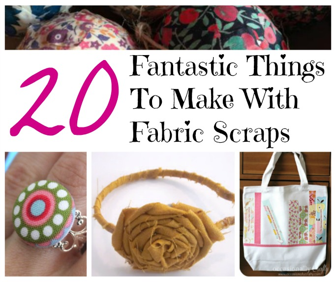 20 things to make with fabric scraps blog