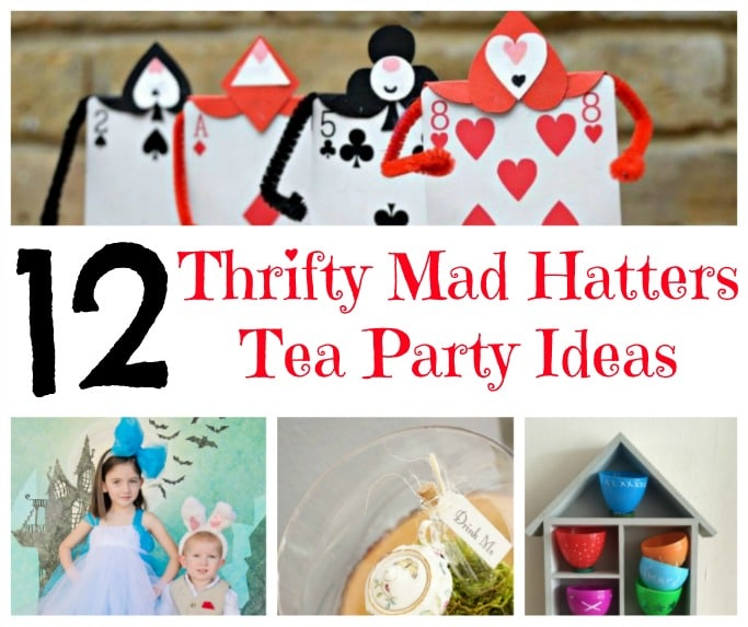 Thrifty Mad Hatters Tea Party Ideas Crafts On Sea